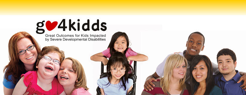 GO4KIDDS - Great Outcomes for Kids Impacted by Severe Developmental Disabilities